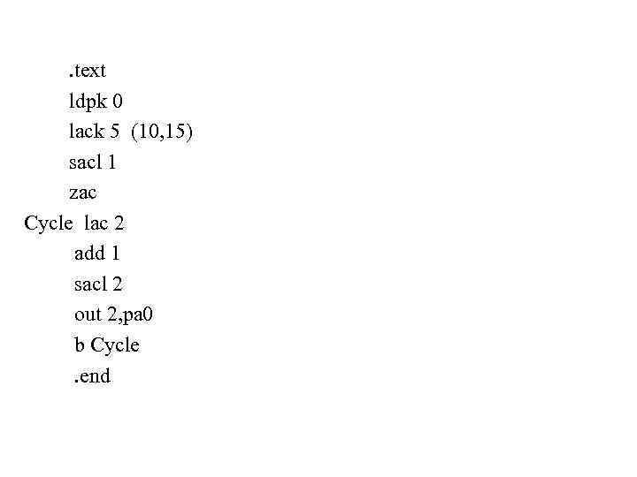 . text ldpk 0 lack 5 (10, 15) sacl 1 zac Cycle lac