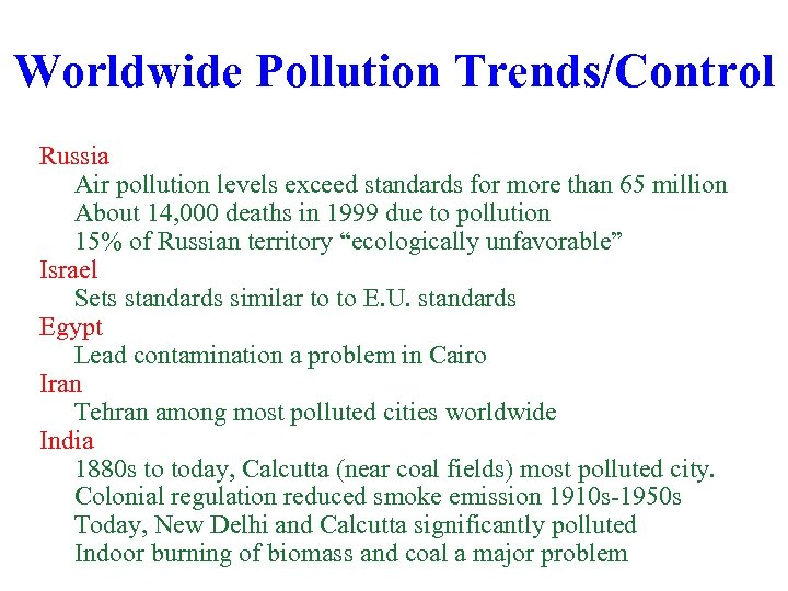 Worldwide Pollution Trends/Control Russia Air pollution levels exceed standards for more than 65 million