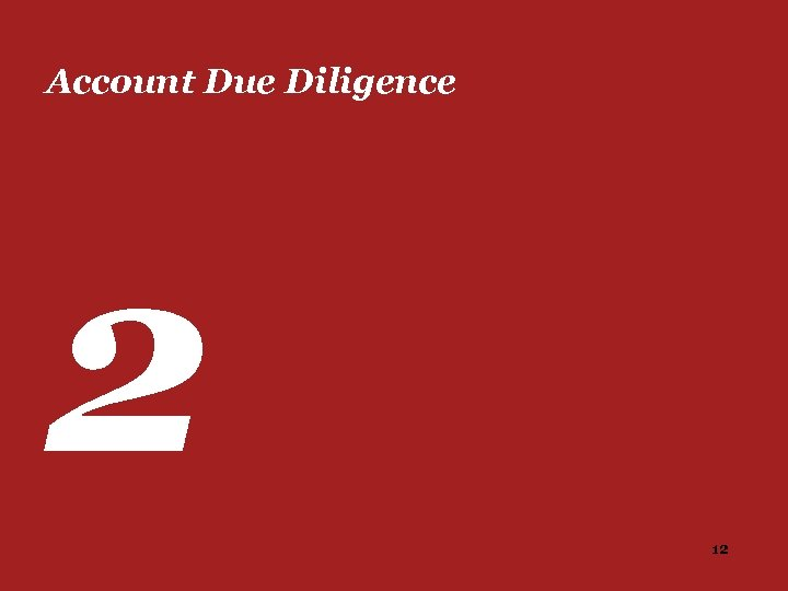 Account Due Diligence 2 12