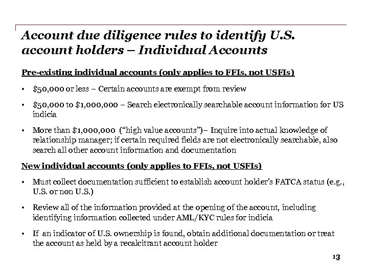 Account due diligence rules to identify U. S. account holders – Individual Accounts Pre-existing