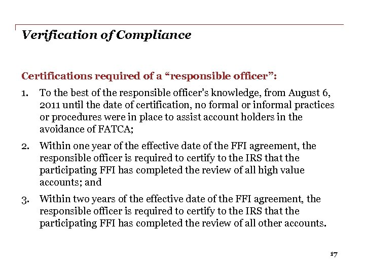 """Verification of Compliance Certifications required of a """"responsible officer"""": 1. To the best of"""