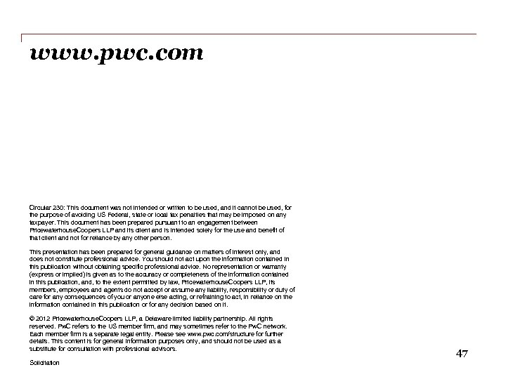 www. pwc. com Circular 230: This document was not intended or written to be