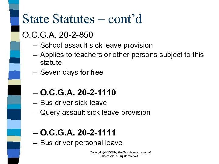 State Statutes – cont'd O. C. G. A. 20 -2 -850 – School assault