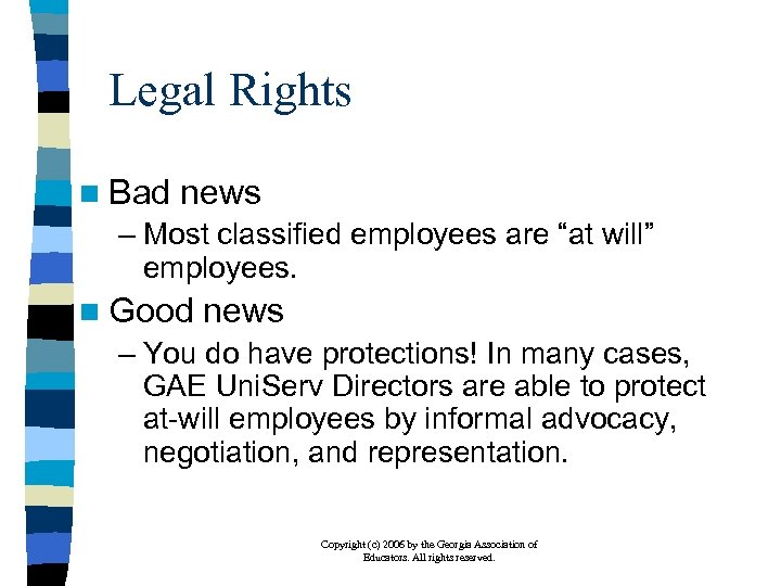 """Legal Rights n Bad news – Most classified employees are """"at will"""" employees. n"""