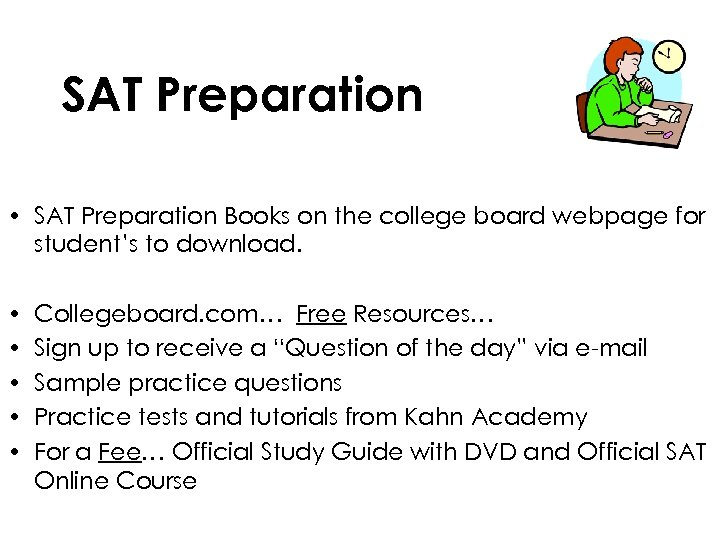 SAT Preparation • SAT Preparation Books on the college board webpage for student's to