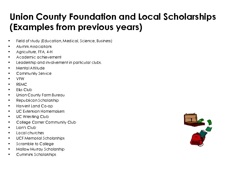 Union County Foundation and Local Scholarships (Examples from previous years) • • • •