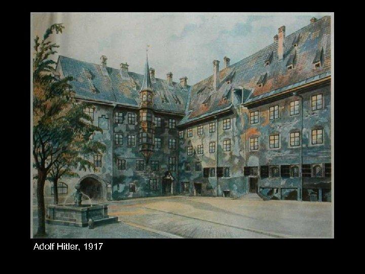 Adolf Hitler, 1917