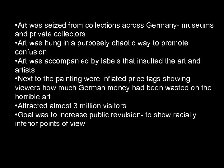 • Art was seized from collections across Germany- museums and private collectors •