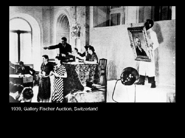 1939, Gallery Fischer Auction, Switzerland