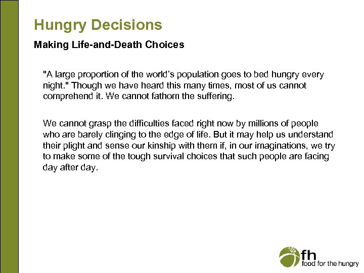 Hungry Decisions Making Life-and-Death Choices