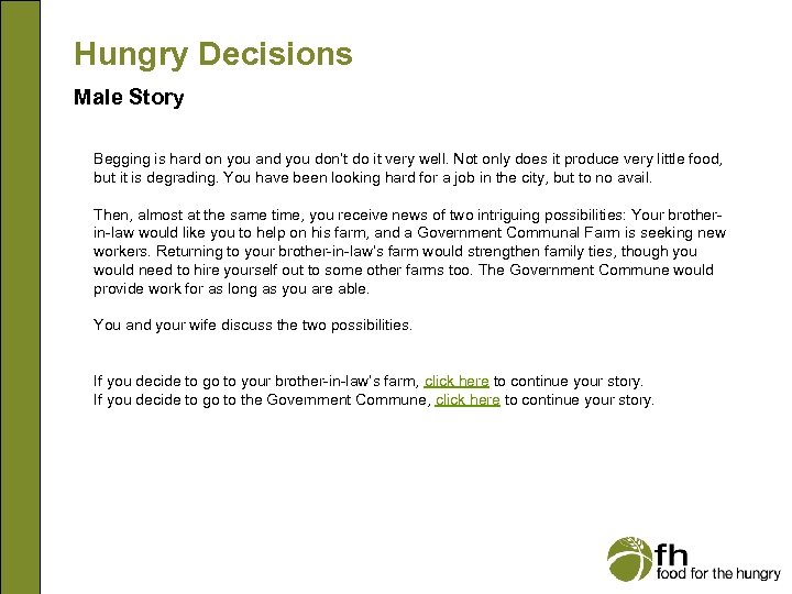 Hungry Decisions Male Story Begging is hard on you and you don't do it
