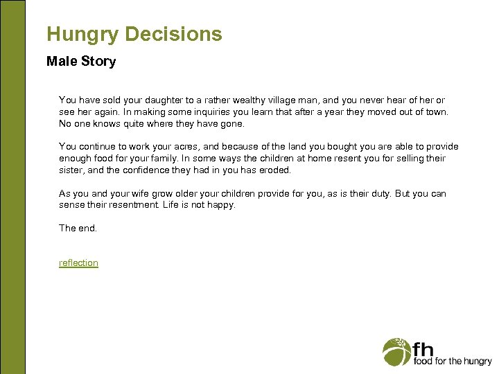 Hungry Decisions Male Story You have sold your daughter to a rather wealthy village