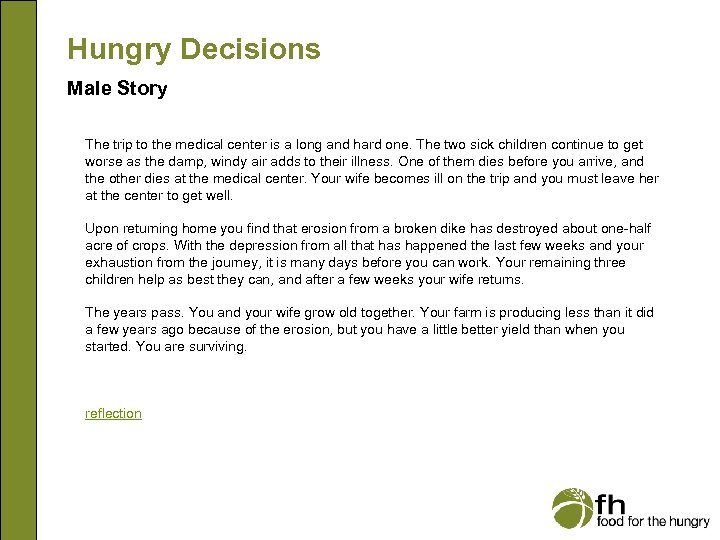 Hungry Decisions Male Story The trip to the medical center is a long and