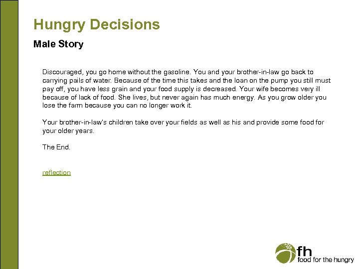 Hungry Decisions Male Story Discouraged, you go home without the gasoline. You and your