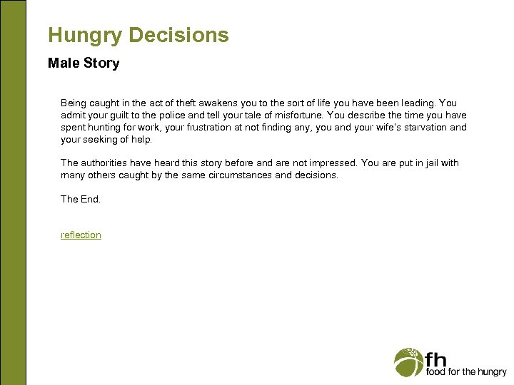 Hungry Decisions Male Story Being caught in the act of theft awakens you to