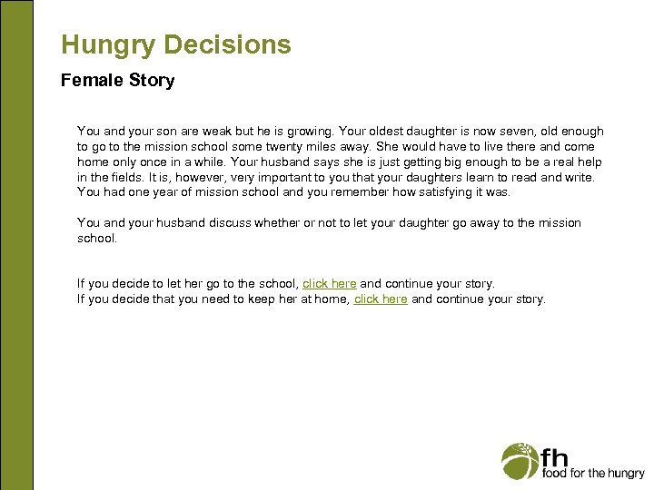 Hungry Decisions Female Story You and your son are weak but he is growing.
