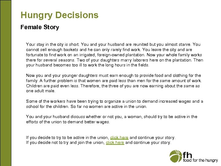 Hungry Decisions Female Story Your stay in the city is short. You and your