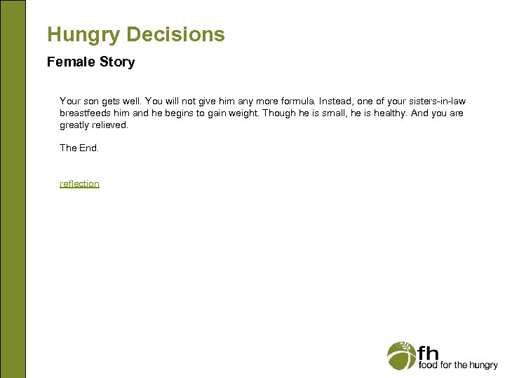 Hungry Decisions Female Story Your son gets well. You will not give him any