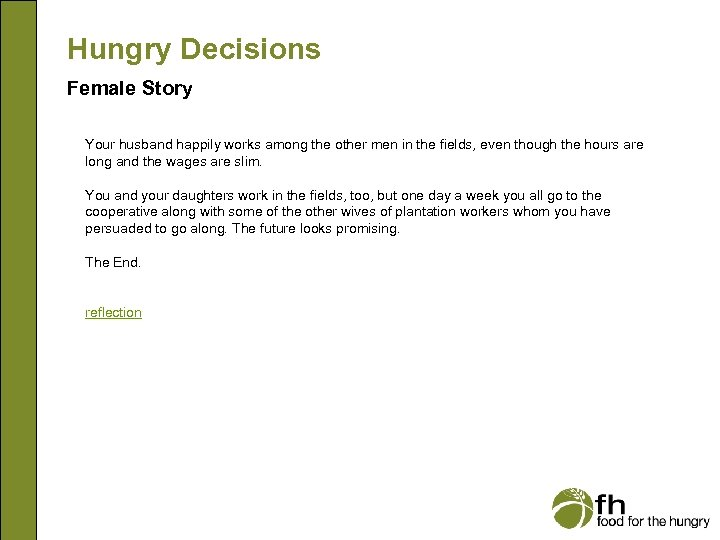 Hungry Decisions Female Story Your husband happily works among the other men in the