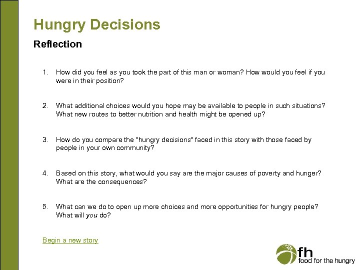 Hungry Decisions Reflection 1. How did you feel as you took the part of