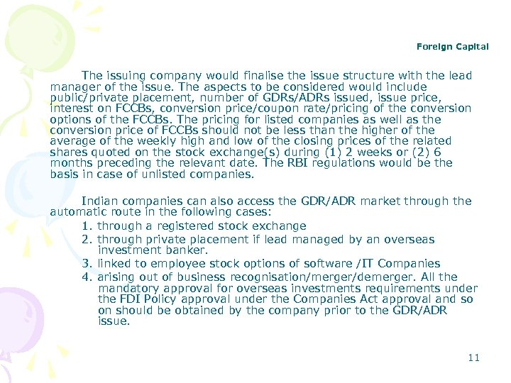 Foreign Capital The issuing company would finalise the issue structure with the lead manager