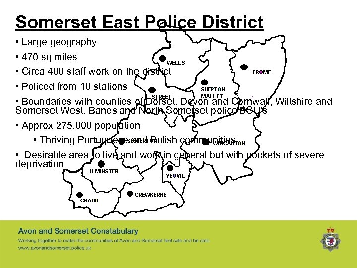 Somerset East Police District • Large geography • 470 sq miles • Circa 400