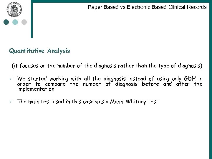 Paper Based vs Electronic Based Clinical Records Quantitative Analysis (it focuses on the number