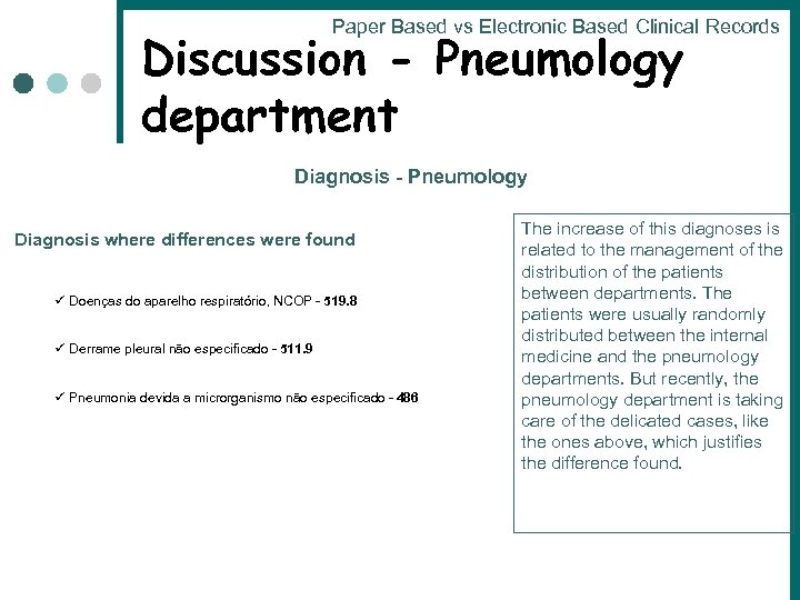 Paper Based vs Electronic Based Clinical Records Discussion - Pneumology department Diagnosis - Pneumology