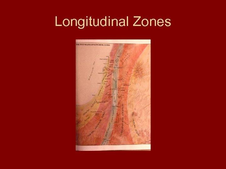 Longitudinal Zones