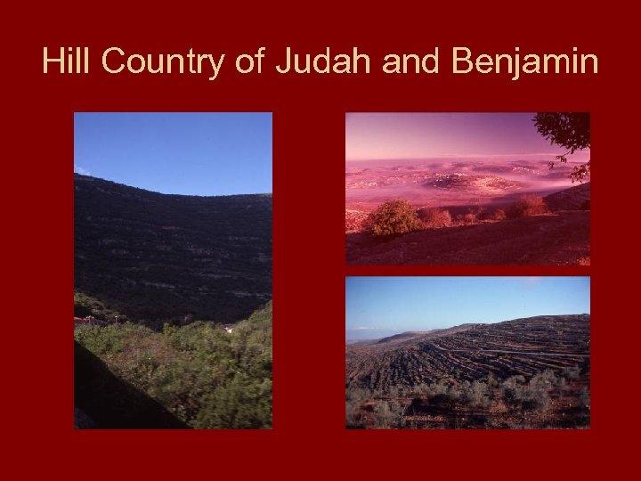Hill Country of Judah and Benjamin
