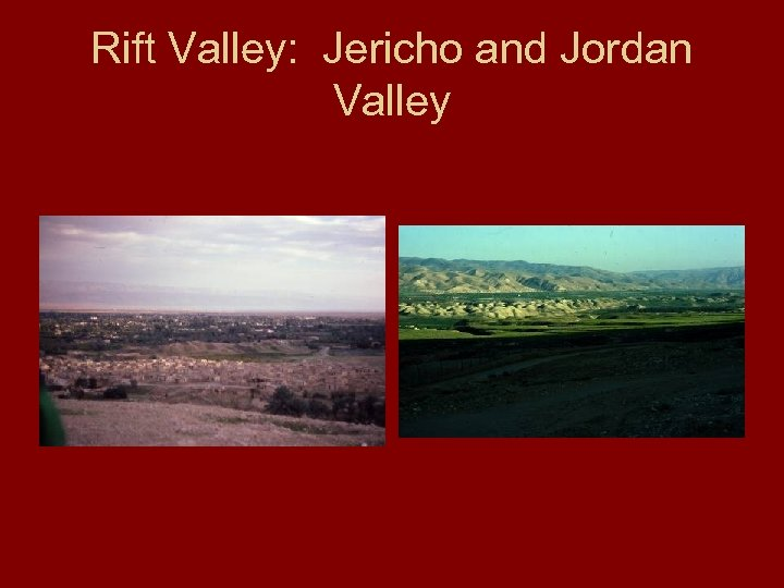 Rift Valley: Jericho and Jordan Valley