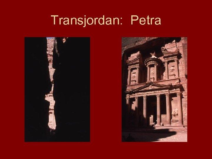 Transjordan: Petra