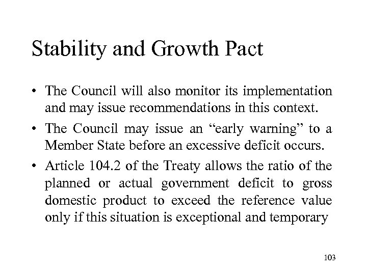 stability and growth pact what was Turn the stability and growth pact (sgp) into a stability and wellbeing pact the sgp is a set of rules aimed at limiting government deficits and national debt it should be revised to ensure.