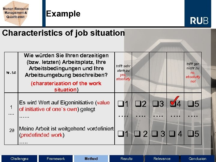 Human Resource Management & Qualification Example Characteristics of job situation Nr. 5. 6 Wie