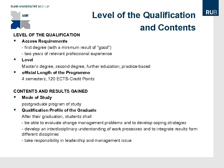 Level of the Qualification and Contents LEVEL OF THE QUALIFICATION § Access Requirements -