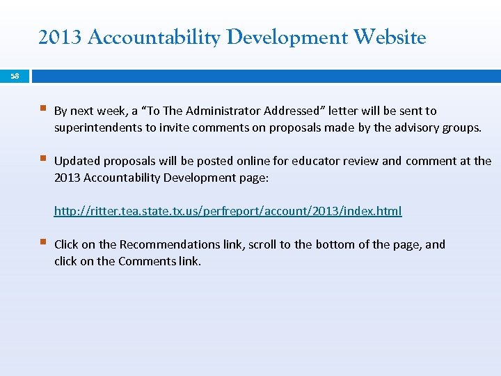 "2013 Accountability Development Website 58 § By next week, a ""To The Administrator Addressed"""