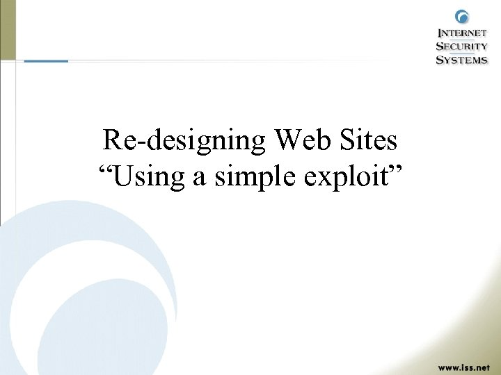 "Re-designing Web Sites ""Using a simple exploit"""