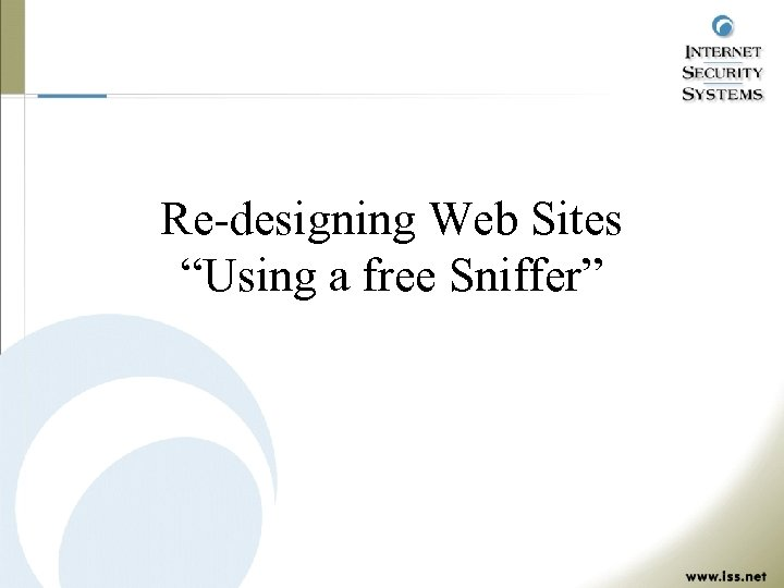 "Re-designing Web Sites ""Using a free Sniffer"""