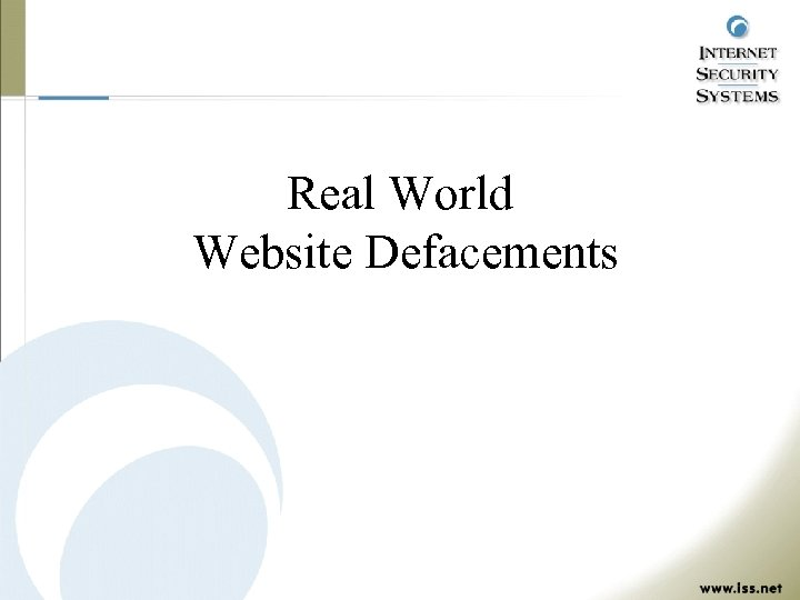 Real World Website Defacements