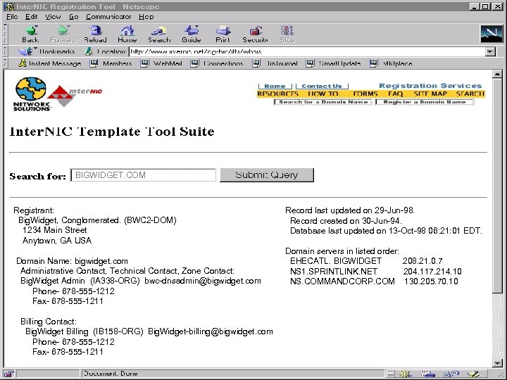 BIGWIDGET. COM Registrant: Big. Widget, Conglomerated. (BWC 2 -DOM) 1234 Main Street Anytown, GA