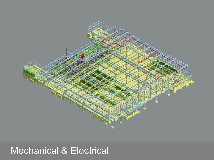 Mechanical & Electrical