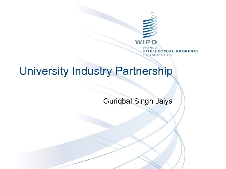 University Industry Partnership Guriqbal Singh Jaiya