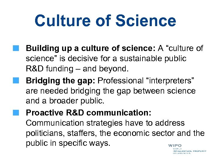 "Culture of Science Building up a culture of science: A ""culture of science"" is"