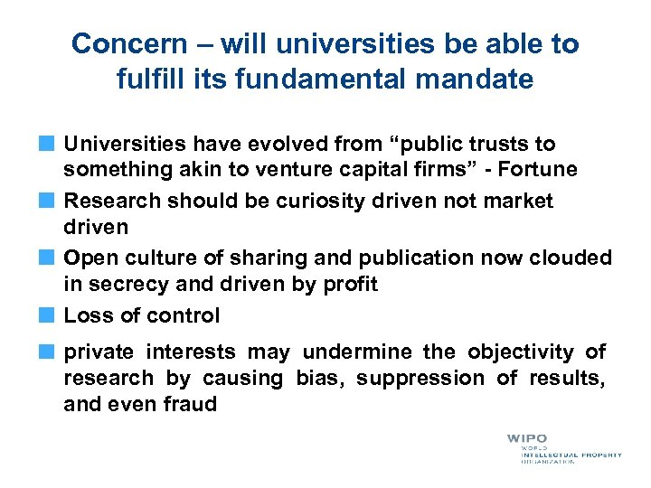 Concern – will universities be able to fulfill its fundamental mandate Universities have evolved