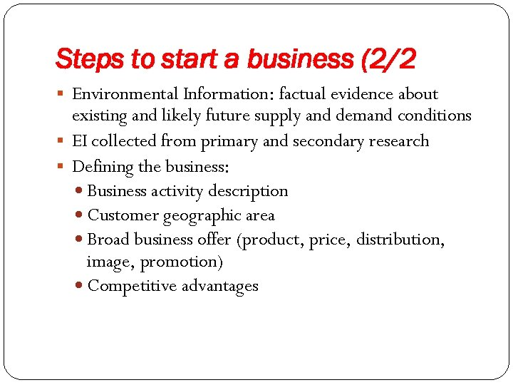 Steps to start a business (2/2 § Environmental Information: factual evidence about existing and