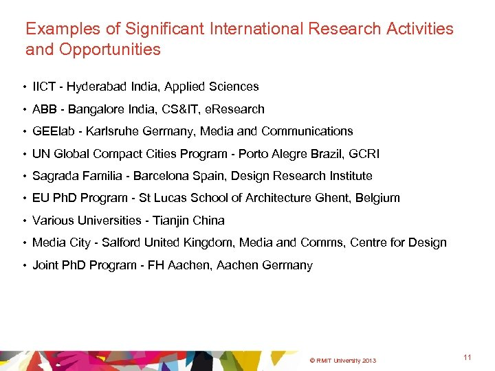 Examples of Significant International Research Activities and Opportunities • IICT - Hyderabad India, Applied