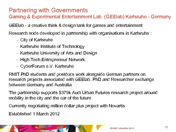 Partnering with Governments Gaming & Experimental Entertainment Lab. (GEElab) Karlsruhe - Germany GEElab -