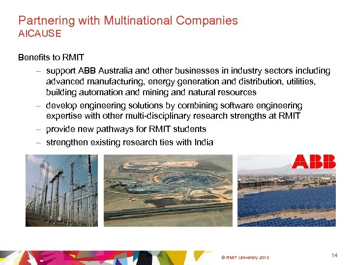Partnering with Multinational Companies AICAUSE Benefits to RMIT – support ABB Australia and other