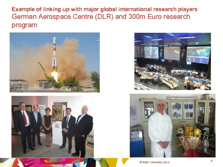 Example of linking up with major global international research players German Aerospace Centre (DLR)