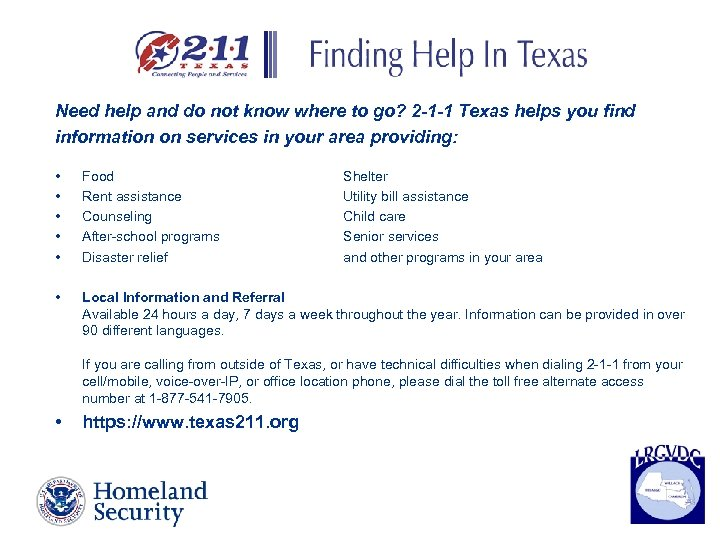 Need help and do not know where to go? 2 -1 -1 Texas helps